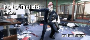 Preview : Payday The Heist