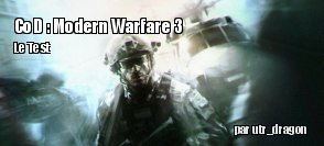 ZeDen teste Call of Duty : Modern Warfare 3