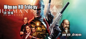 ZeDen teste Hitman HD Trilogy
