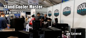 IT partners : le stand de Cooler Master