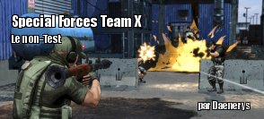 ZeDen ne teste pas Special Forces Team X