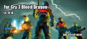 ZeDen teste Far Cry 3 : Blood Dragon