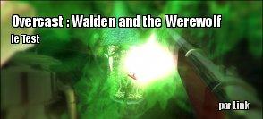 ZeDen teste Overcast : Walden and the Werewolf