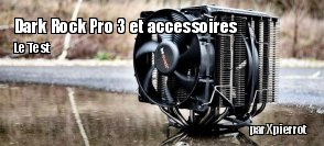ZeDen fait un triple test Be Quiet : le ventirad Dark Rock Pro 3, le ventilateur Silent Wings 2 et  la p�te thermique DC1