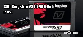 ZeDen teste le SSD Kingston V310 960 Go