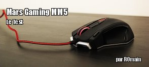 ZeDen teste la souris Mars Gaming MM5