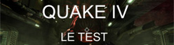 Quake 4 : Le test qu'on n'attendait plus