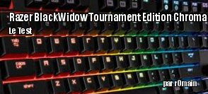 ZeDen teste le clavier Razer BlackWidow Tournament Edition Chroma