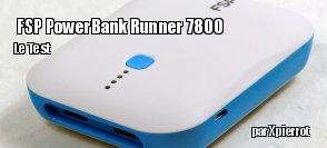 ZeDen teste la batterie de secours FSP PowerBank Runner 7800