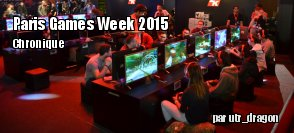 La Paris Games Week 2015 : récit