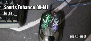 ZeDen teste la souris Enhance GX-M1