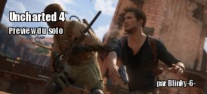 Preview : le mode solo d'Uncharted 4