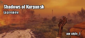 Preview : Shadows of Kurgansk
