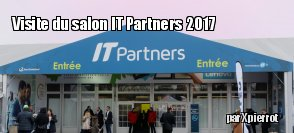 Salon IT partners 2017 : on y était !