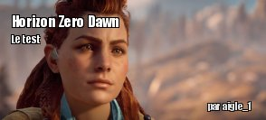 ZeDen teste Horizon Zero Dawn (PS4)