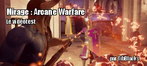 ZeDen teste Mirage : Arcane Warfare (PC)