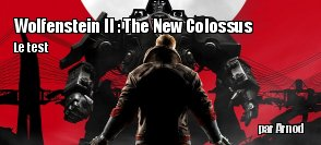 ZeDen teste Wolfenstein 2 : The New Colossus (PS4)