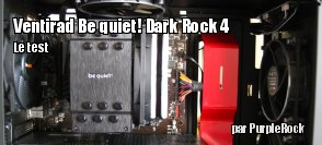 ZeDen teste le ventirad be quiet Dark Rock 4