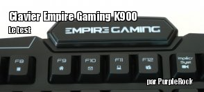 ZeDen teste le clavier Empire Gaming K900