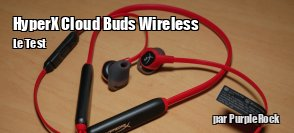 ZeDen teste les écouteurs Bluetooth HyperX Cloud buds Wireless