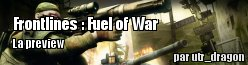 [Preview] Frontlines : Fuel of War