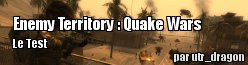 ZeDen teste Enemy Territory : Quake Wars