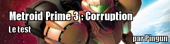 ZeDen teste Metroid Prime 3 : Corruption
