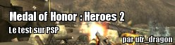 ZeDen teste Medal of Honor : Heroes 2 [PSP]
