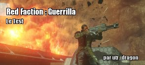 ZeDen teste Red Faction : Guerrilla