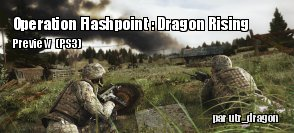 Preview : Operation Flashpoint : Dragon Rising