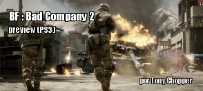 Preview de Battlefield : Bad Company 2 sur PS3