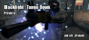 Preview Blacklight Blacklight : Tango Down