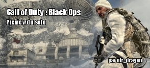 Preview : Call of Duty : Black Ops
