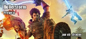 Preview : Bulletstorm