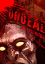 Undead : The Last Refuge