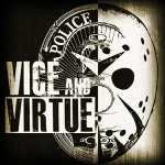 Vice and Virtue : Bank Heist