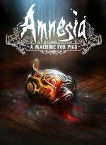 Amnesia : A Machine For Pigs