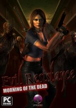 Evil Resistance : Morning of the Dead