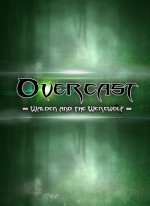 Overcast : Walden and the Werewolf