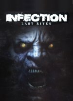 Infection : Last Rites