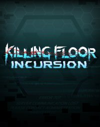Boîte de Killing Floor : Incursion