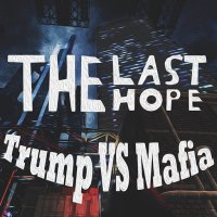 Boîte de The Last Hope : Trump vs Mafia