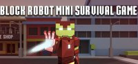 Boîte de Block Robot Mini Survival Game