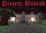Project Undead