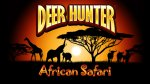 Deer Hunter : African Safari
