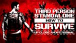 How To Survive : Third Person Standalone