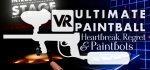 VR Ultimate Paintball : Heartbreak, Regret & Paintbots
