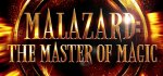 Malazard : The Master of Magic