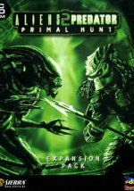 Aliens vs Predator 2 : Primal Hunt