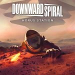 Downward Spiral : Horus Station
